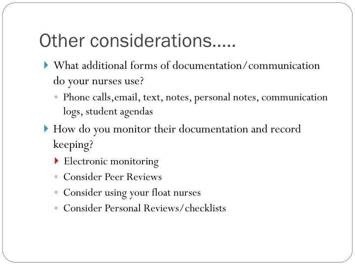 Other considerations…..