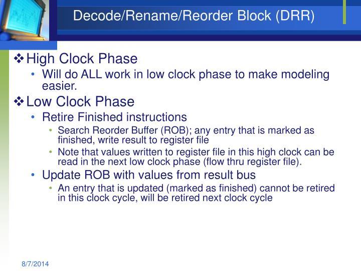 Decode/Rename/Reorder Block (DRR)