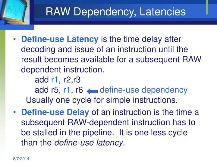 RAW Dependency, Latencies