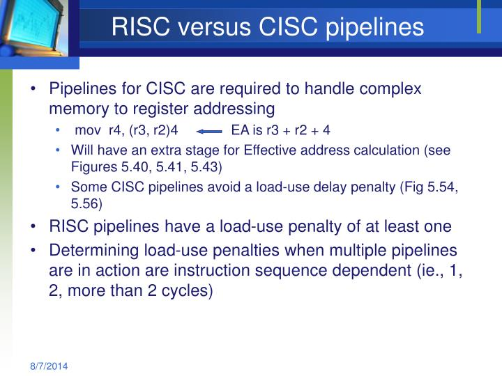 RISC versus CISC pipelines