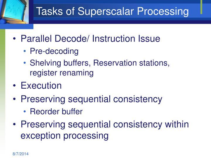 Tasks of Superscalar Processing