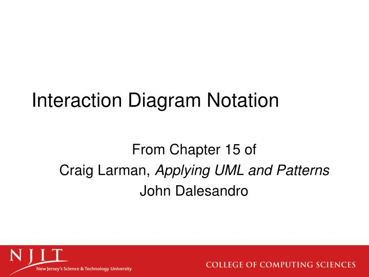 Ppt interaction diagram notation powerpoint presentation id2973258 interaction diagram notation ccuart Image collections