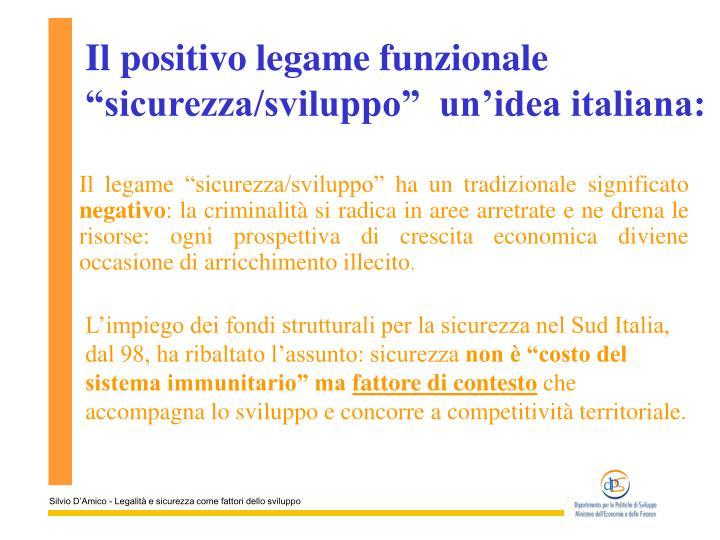 """Il positivo legame funzionale """"sicurezza/sviluppo""""  un'idea italiana:"""