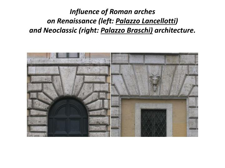 Influence of Roman arches