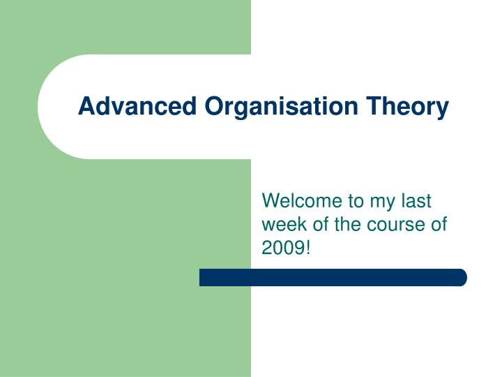 advanced organisation theory n.