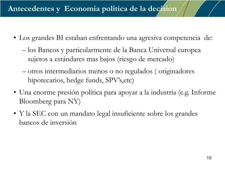Antecedentes y  Economia politica de la decision