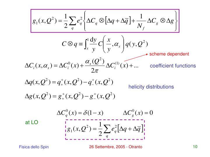 scheme dependent
