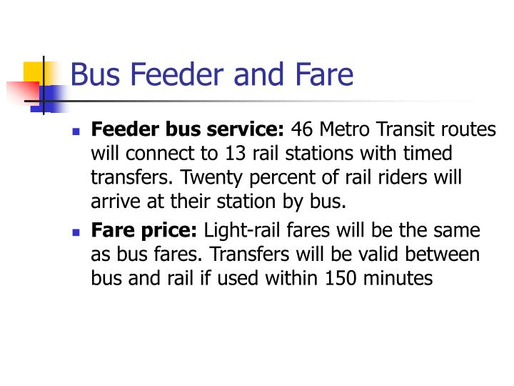 Bus Feeder and Fare