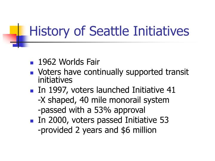 History of Seattle Initiatives