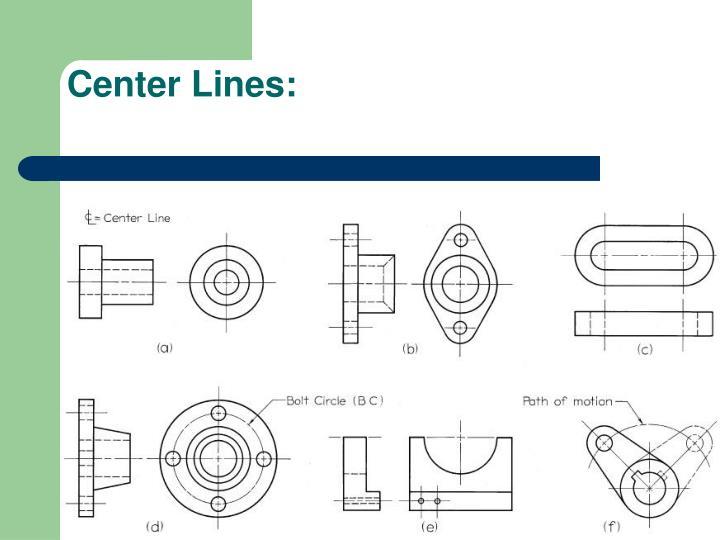 Center Lines: