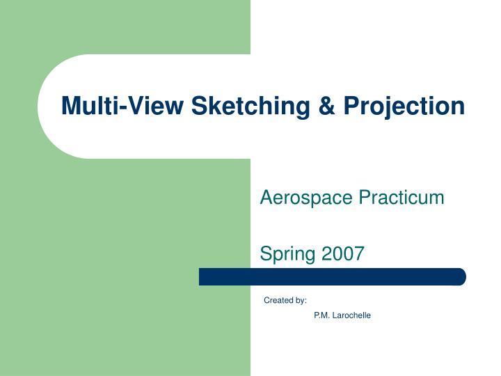 Multi view sketching projection