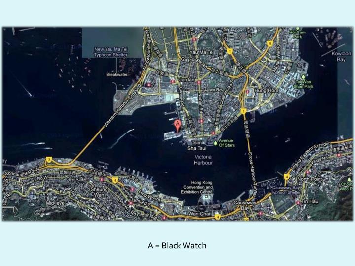 A = Black Watch