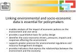 linking environmental and socio economic data is essential for policymakers