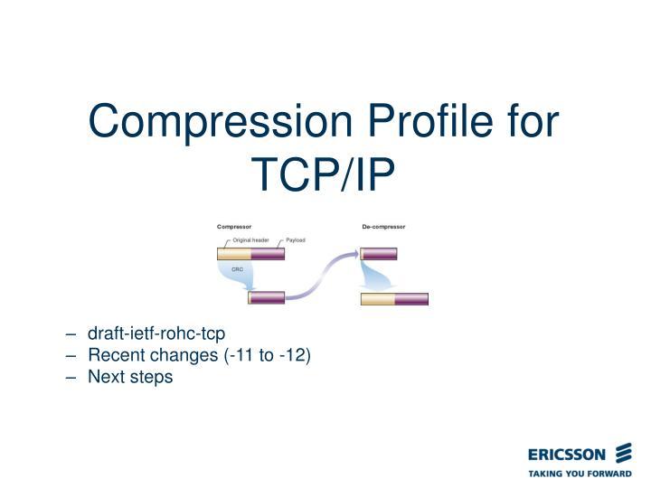 Compression Profile for TCP/IP