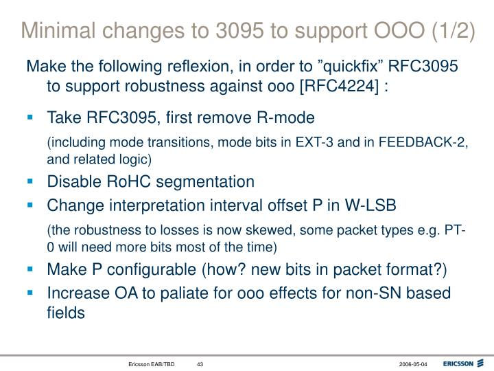 Minimal changes to 3095 to support OOO (1/2)