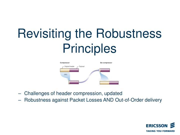 Revisiting the Robustness Principles