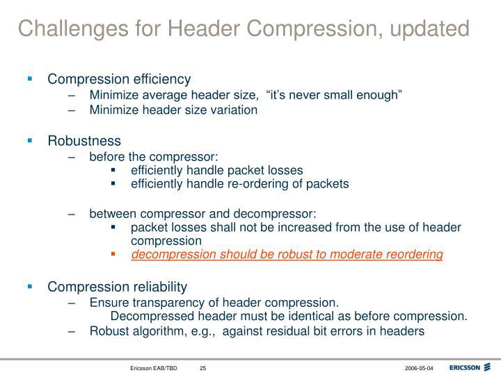 Challenges for Header Compression, updated