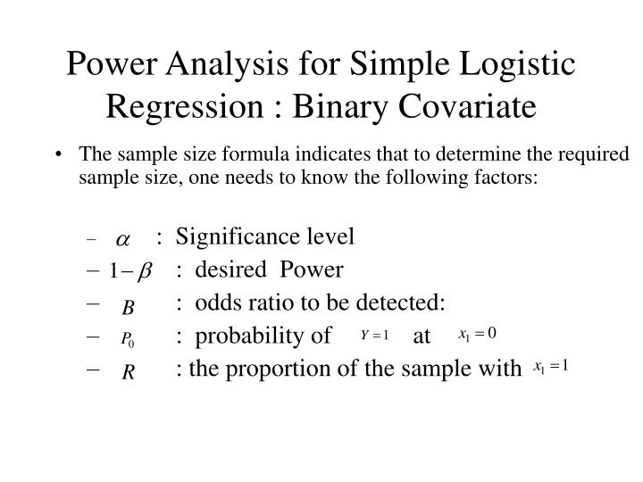 Power Analysis for Simple Logistic Regression : Binary Covariate