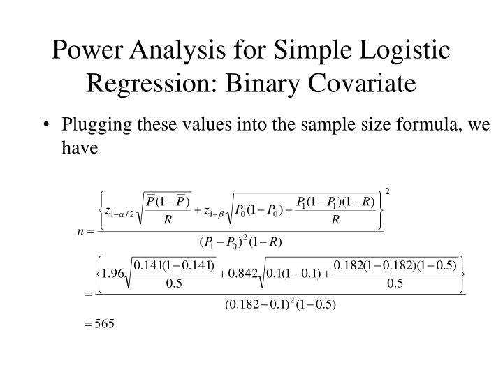 Sample size calculation for logistic regression when the.