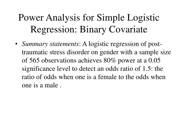 Power Analysis for Simple Logistic Regression: Binary Covariate