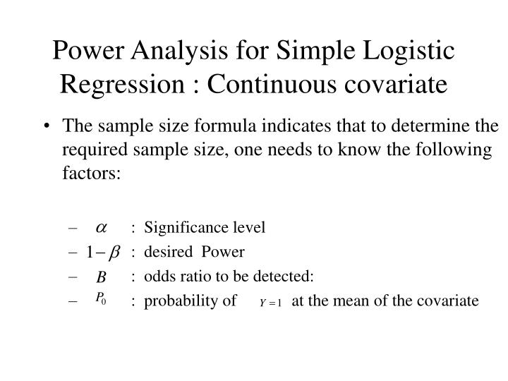 Power Analysis for Simple Logistic Regression : Continuous covariate