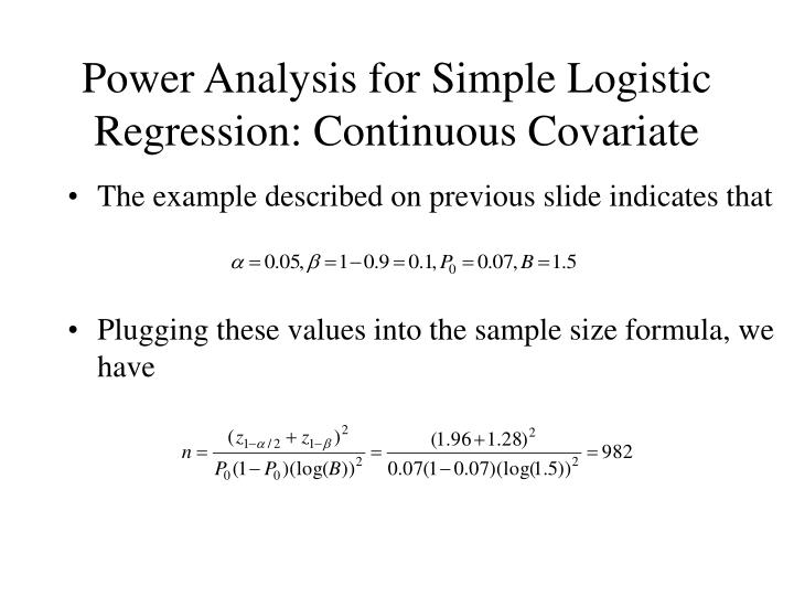 Power Analysis for Simple Logistic Regression: Continuous Covariate
