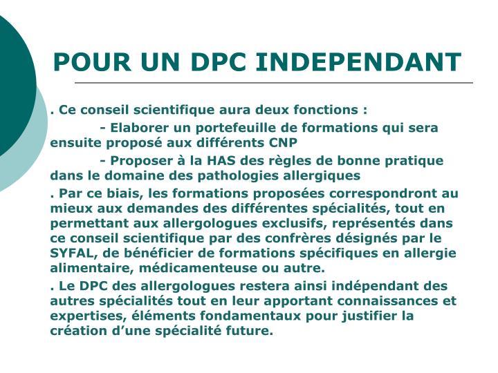 POUR UN DPC INDEPENDANT