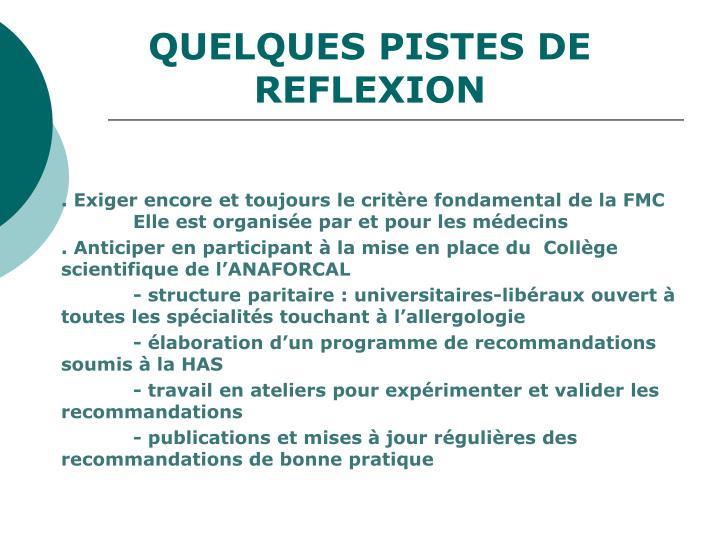 QUELQUES PISTES DE REFLEXION