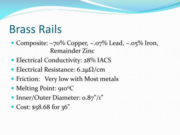 Brass Rails