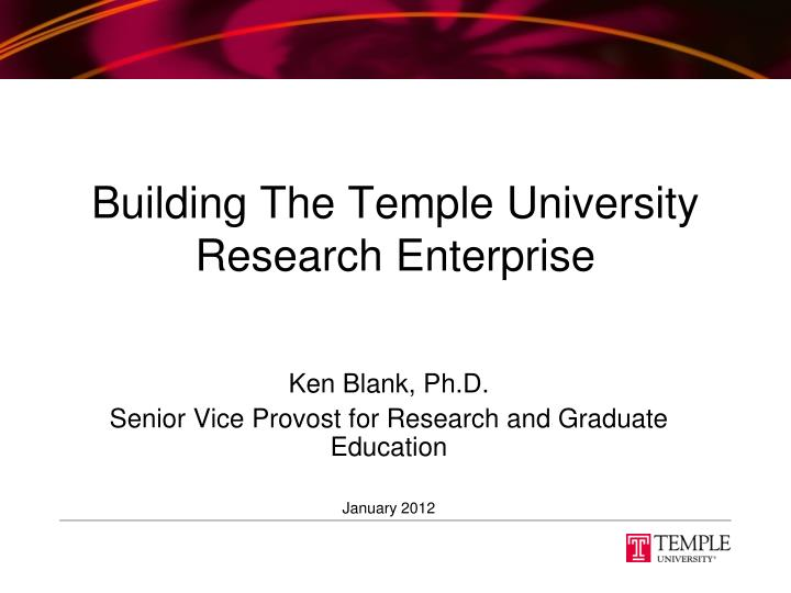 Building the temple university research enterprise
