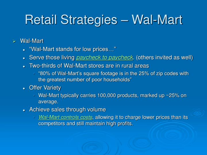 international strategy for wal mart essay 19062002 34 wal-mart international reshapes the world retailing order, discount  wal-mart's marketing strategy was to guarantee everyday low prices as a way.