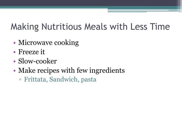 Making Nutritious Meals with Less Time