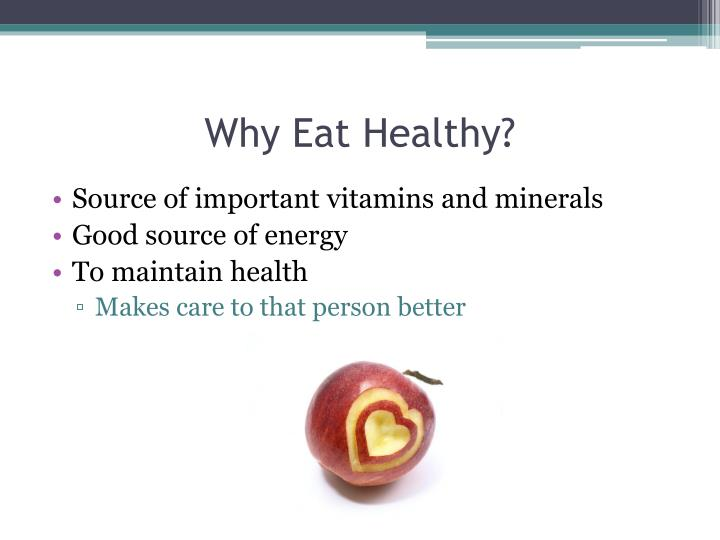Why Eat Healthy?