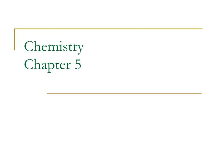 chemistry chapter 5 n.