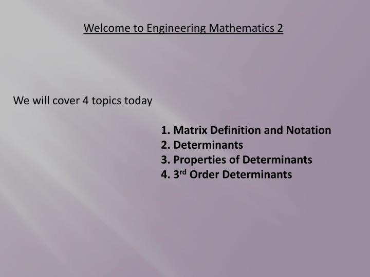Ppt welcome to engineering mathematics 2 powerpoint presentation welcome to engineering mathematics 2 malvernweather Image collections