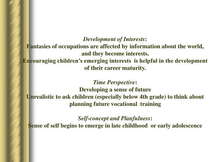 Development of Interests