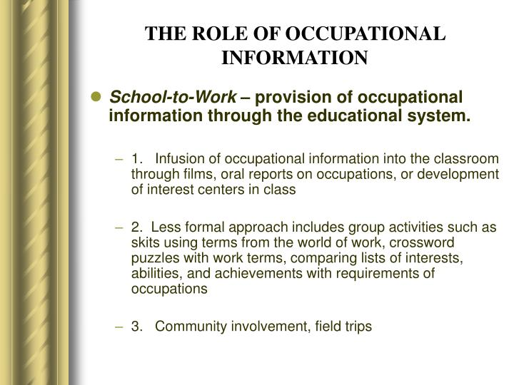 THE ROLE OF OCCUPATIONAL INFORMATION