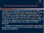 a comiss o europeia declara intentar
