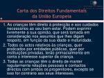 carta dos direitos fundamentais da uni o europeia