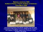 diploma ceremony 2008 institut of france french acdemy of sciences paris march 2009