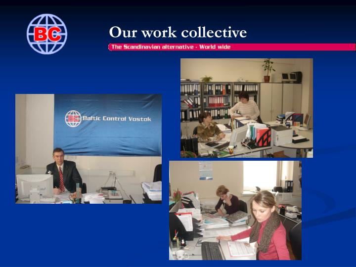 Our work collective