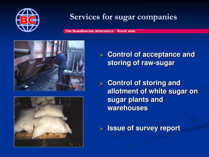 Services for sugar companies