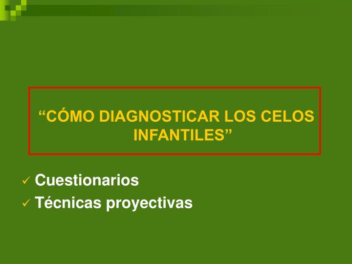 """""""CÓMO DIAGNOSTICAR LOS CELOS INFANTILES"""""""