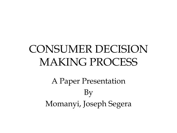consumer decision making process n.