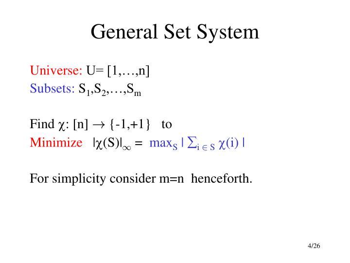 General Set System