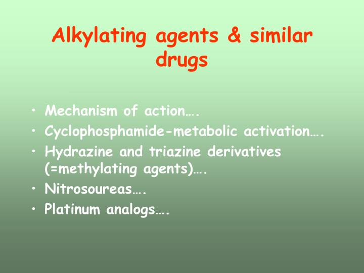 Alkylating agents & similar drugs