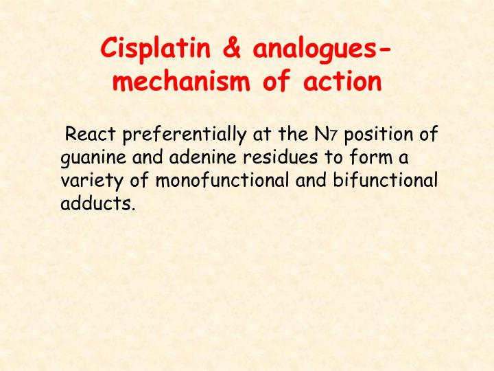 Cisplatin & analogues-mechanism of action