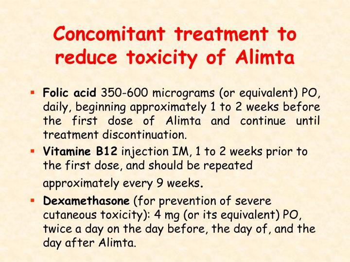 Concomitant treatment to reduce toxicity of Alimta