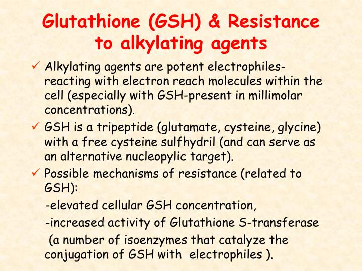 Glutathione (GSH) & Resistance to alkylating agents