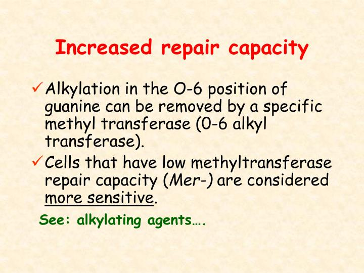 Increased repair capacity